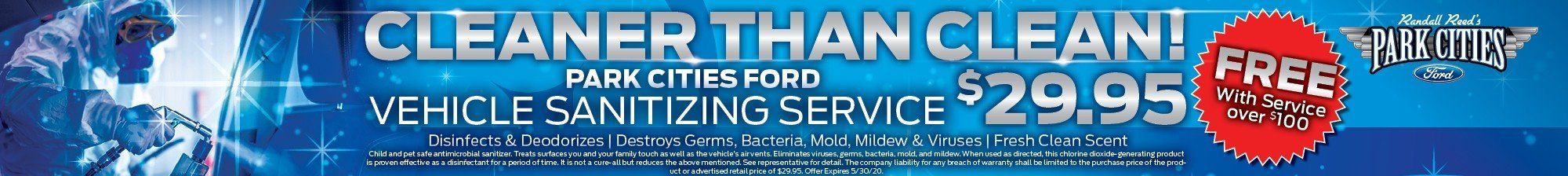 Cleaner Than Clean Service Offer at Park Cities Ford of Dallas - Your Dallas Ford Dealer