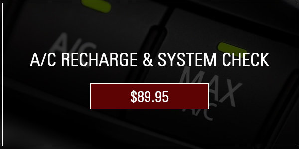 Coupon for A/C Recharge and System Check For 134A coolant up to 2 lbs included