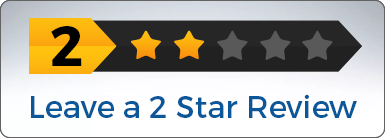 Leave a 2 Star Review