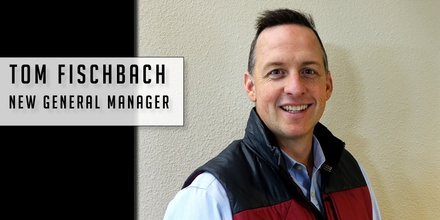 New General Manager Tom Fischbach