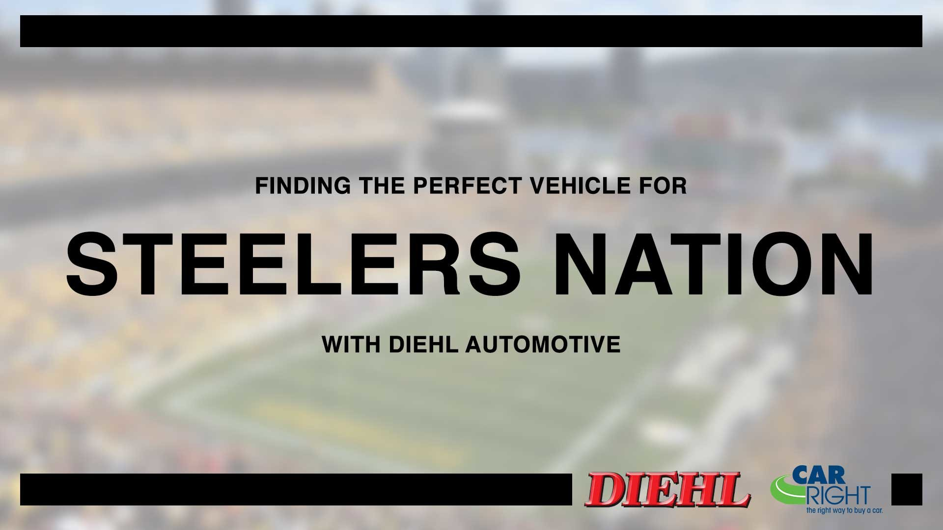 steelers nation pittsburgh western pa diehl automotive carright chrysler dodge jeep ram chevrolet buick cadillac volkswagen toyota mitsubishi