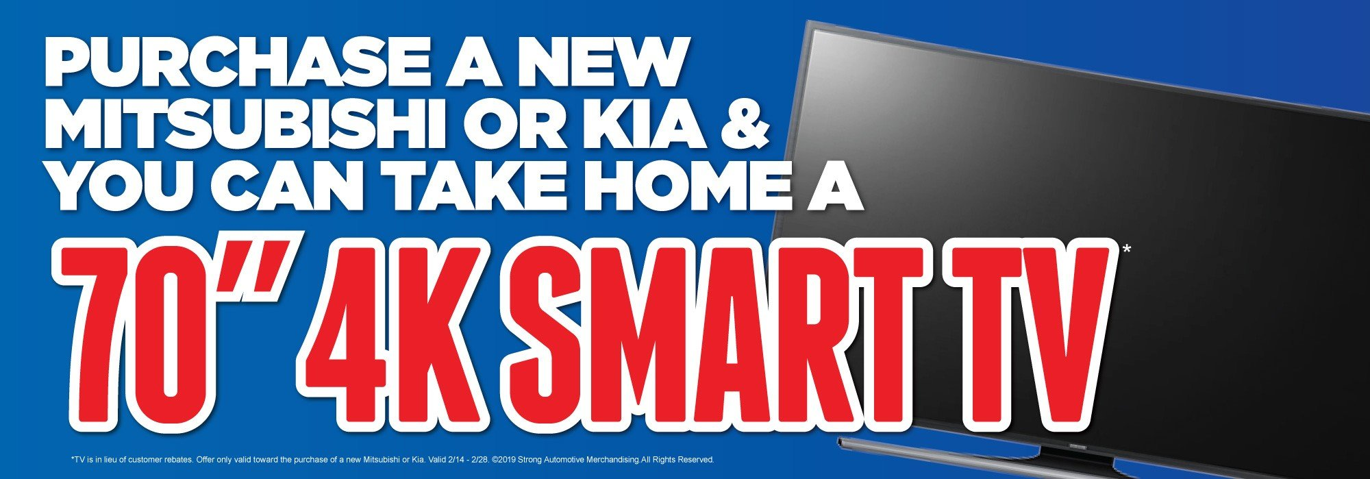 Take Home a TV with Purchase of Kia or Mitsubishi