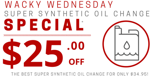 Coupon For Wacky Wednesday   Super Synthetic Oil Change Special SAVE $25.00