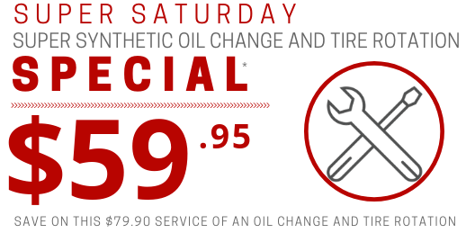 Coupon for Saturday Super Synthetic Oil Change and Tire Rotation Value of $79.90 For Only $59.95!*